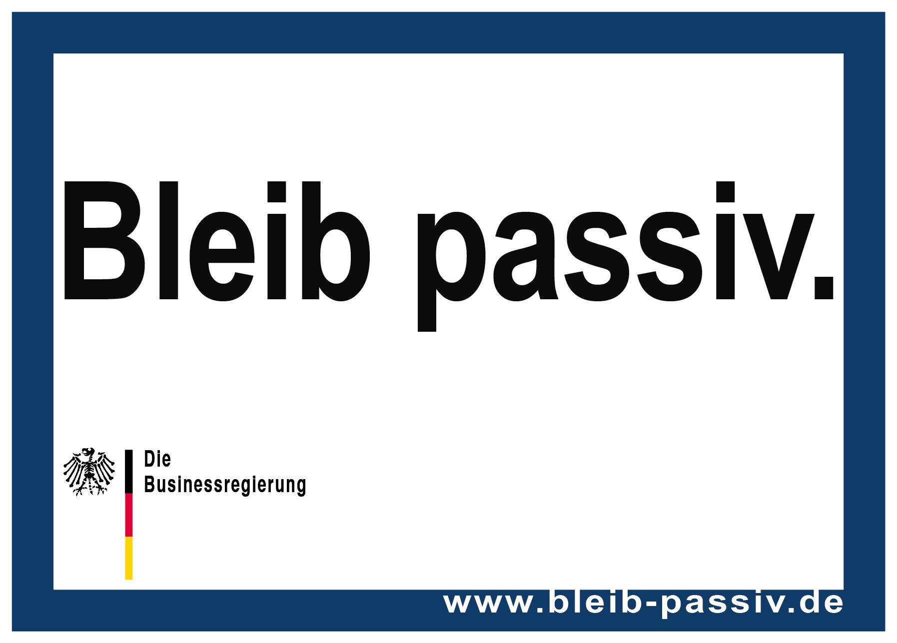 bleib-passiv_aufkleber